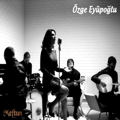 �zge Ey�po�lu - Meftun (2014) Single Alb�m indir